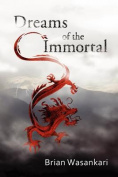 Dreams of the Immortal