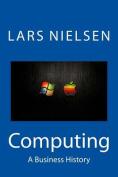 Computing: A Business History