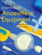 Essentials of Anaesthetic Equipment 4e