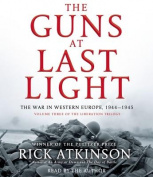 The Guns at Last Light [Audio]