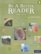 Be a Better Reader Level B Student Worktext