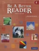 Be a Better Reader Level F Student Worktext