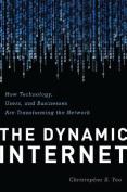 The Dynamic Internet