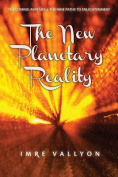 The New Planetary Reality