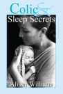 Colic and Sleep Secrets