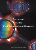 Ascension & the Fifth Dimensional Network