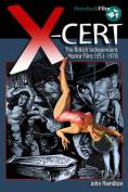X-Cert: The British Independent Horror Film