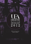 UEA Creative Writing Anthology