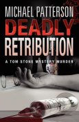 Deadly Retribution
