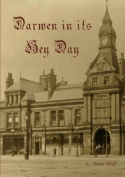 Darwen in Its Hey Day