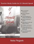 Teacher Study Guide for If I Should Speak