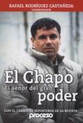 El Chapo-El Senor del Gran Poder