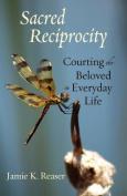 Sacred Reciprocity