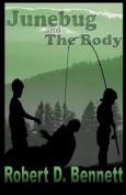 Junebug and the Body