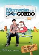 Memorias de Un Gordo [Spanish]