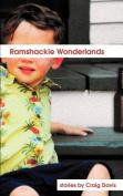 Ramshackle Wonderlands