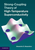 Strong-Coupling Theory of High-Temperature Superconductivity