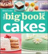 Betty Crocker the Big Book of Cakes