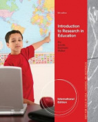 Introduction to Research in Education, International Edition