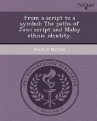 From a Script to a Symbol