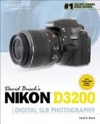 David Busch S Nikon D3200 Guide to Digital Slr Photography