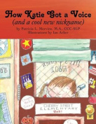 How Katie Got a Voice
