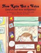How Katie Got a Voice