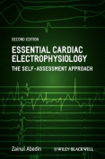 Essential Cardiac Electrophysiology