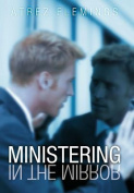 Ministering in the Mirror