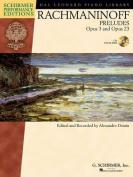Serge Rachmaninoff - Preludes, Opus 3 and Opus 23