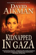 Kidnapped in Gaza