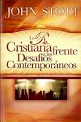 La Fe Cristiana Frente a Los Desafios Contemporaneos = Christian Faith and Contemporary Challenges