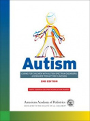 Autism: Caring for Children with Autism Spectrum Disorders