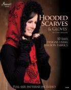 Hooded Scarves & Gloves