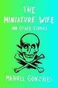 The Miniature Wife