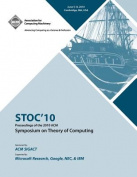 Stoc '10 Proceedings of the 2010 ACM International Symposium on Theory of Computing
