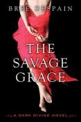 The Savage Grace (Dark Divine