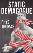 Static Demagogue