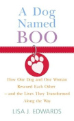 A Dog Named Boo [Large Print]