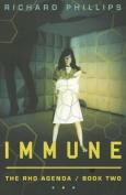 The Rho Agenda: Book 2: Immune