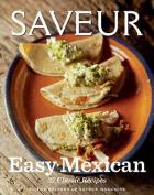 Saveur Easy Mexican