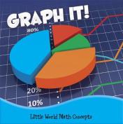 Graph It! (Little World Math