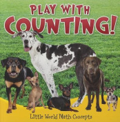 Play with Counting! (Little World Math