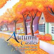 Autumn Castles