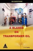 A Glance On Transformer Oil