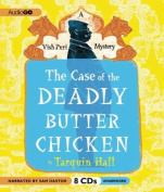 The Case of the Deadly Butter Chicken [Audio]