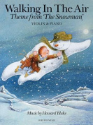 Walking in the Air (The Snowman) - Violin/Piano