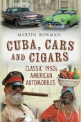 Cuba, Cars and Cigars