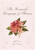 The Romantic Language of Flowers
