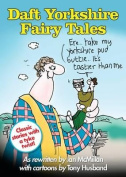 Daft Yorkshire Fairy Tales